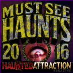 The Must See Top 31 Haunts of 2016!